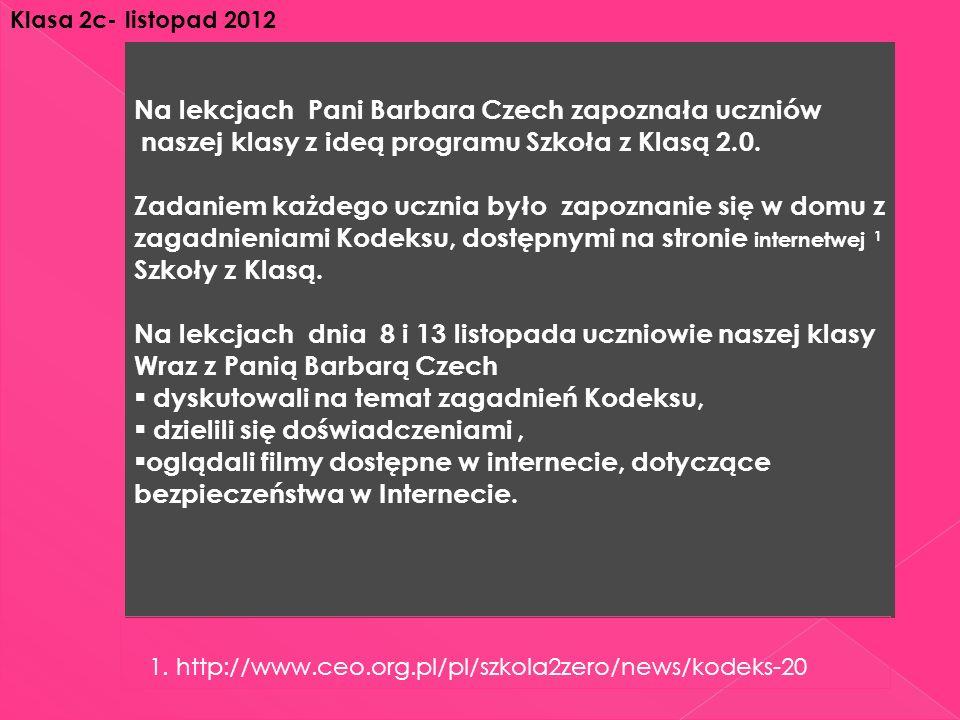 Na lekcjach Pani Barbara Czech zapoznała uczniów naszej klasy z ideą programu Szkoła z Klasą 2.0.