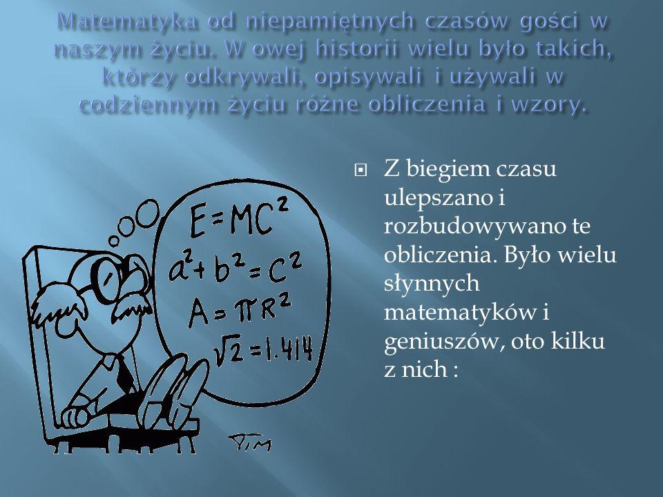 Arystoteles Banach Euler Fibonacci Hoene Łobaczewski Sikorski Tarki Ulan Ważewski Zaremba Kartezjusz Galois