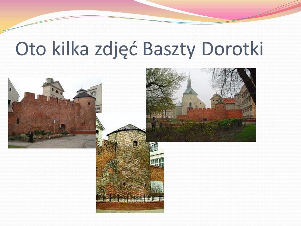 Oto kilka zdjęć Baszty Dorotki
