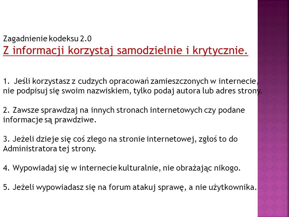 Zagadnienie kodeksu 2.0 Z informacji korzystaj samodzielnie i krytycznie.