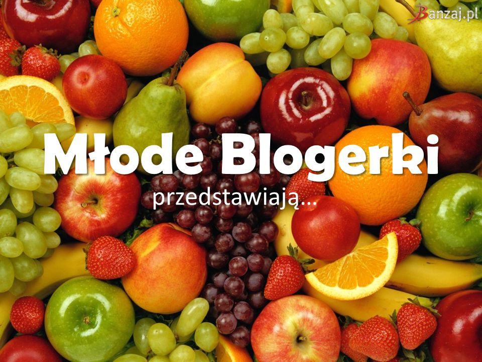 Młode Blogerki przedstawiają…