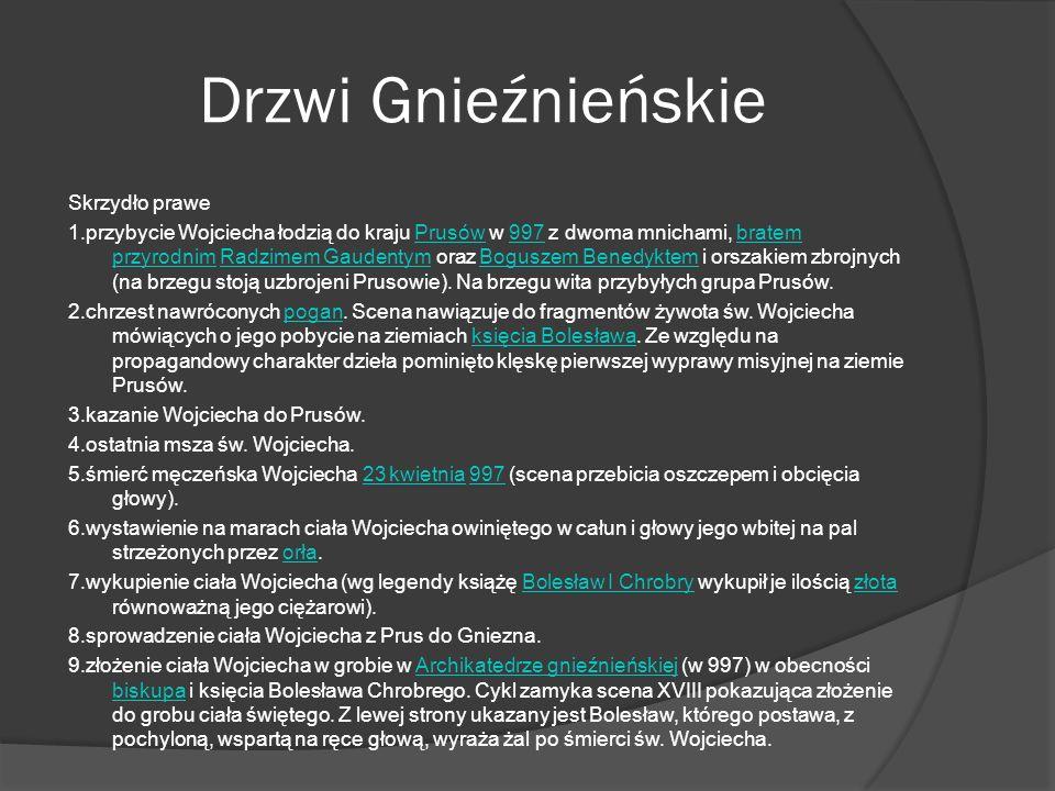 Drzwi Gnieźnieńskie Skrzydło prawe 1.przybycie Wojciecha łodzią do kraju Prusów w 997 z dwoma mnichami, bratem przyrodnim Radzimem Gaudentym oraz Bogu