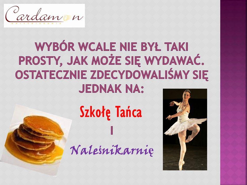 Szkołę Tańca Nale ś nikarni ę