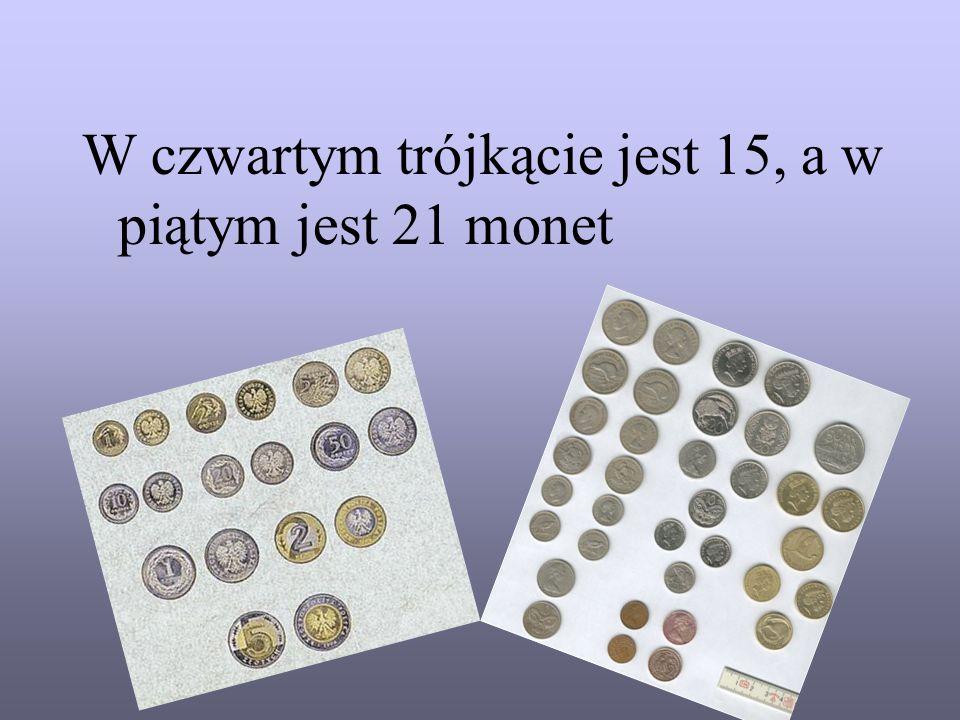 Treść zagadki Budujemy coraz większe trójkąty równoboczne z jednakowych monet. Pierwszy trójkąt zawiera dokładnie 3 monety, drugi 6 - monet, kolejny t