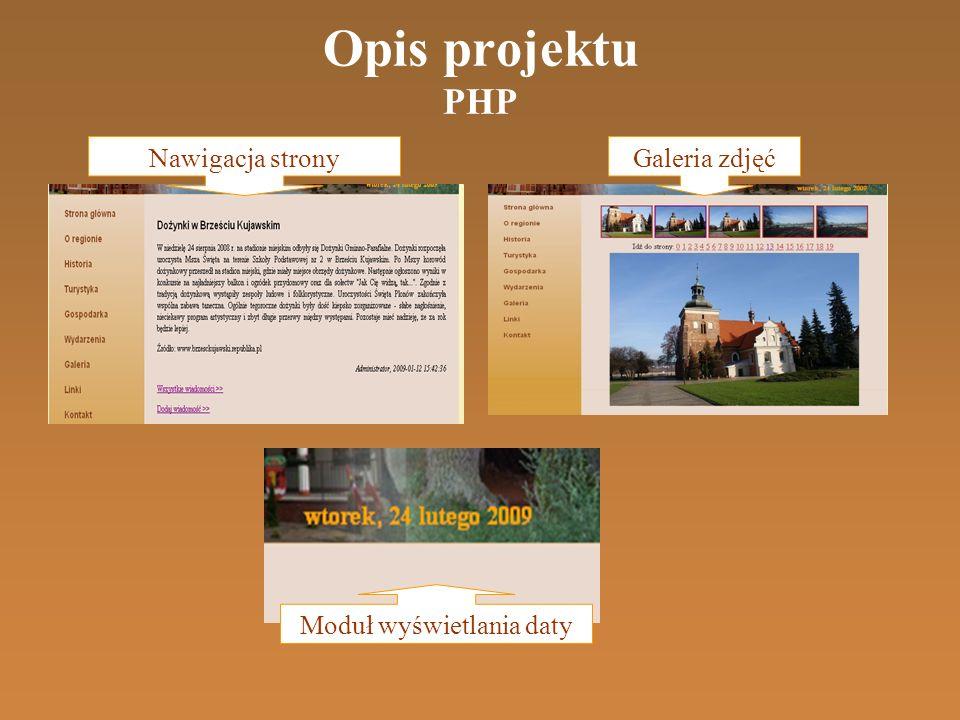 Opis projektu PHP Galeria zdjęćNawigacja strony Moduł wyświetlania daty