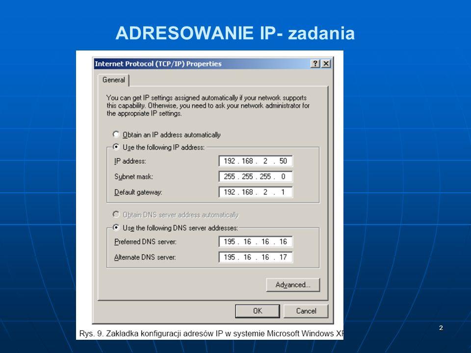 2 ADRESOWANIE IP- zadania