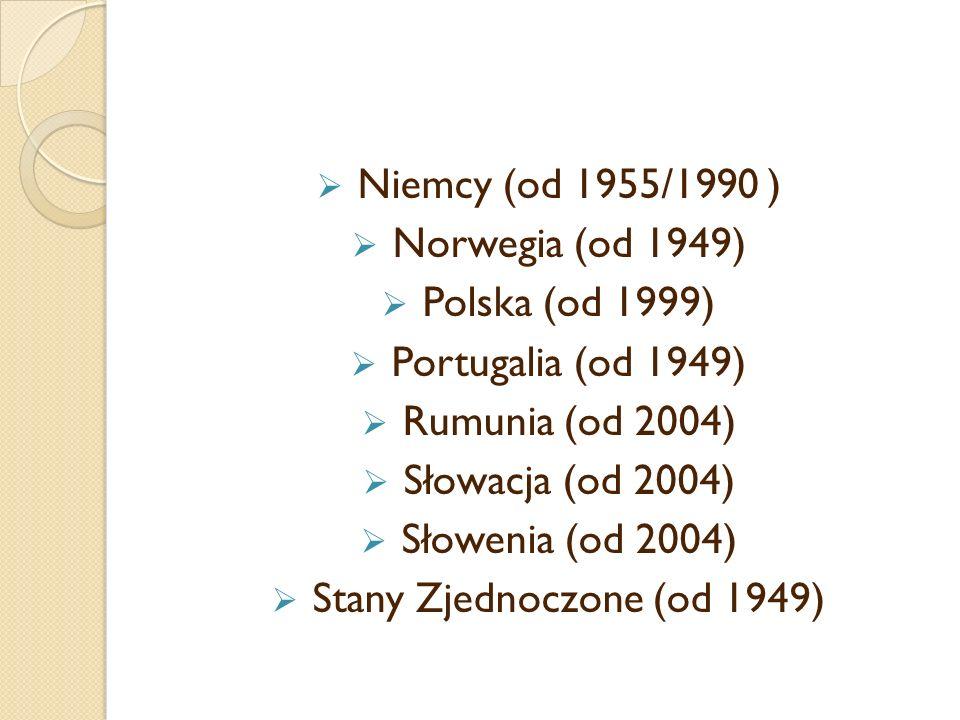 Niemcy (od 1955/1990 ) Norwegia (od 1949) Polska (od 1999) Portugalia (od 1949) Rumunia (od 2004) Słowacja (od 2004) Słowenia (od 2004) Stany Zjednocz