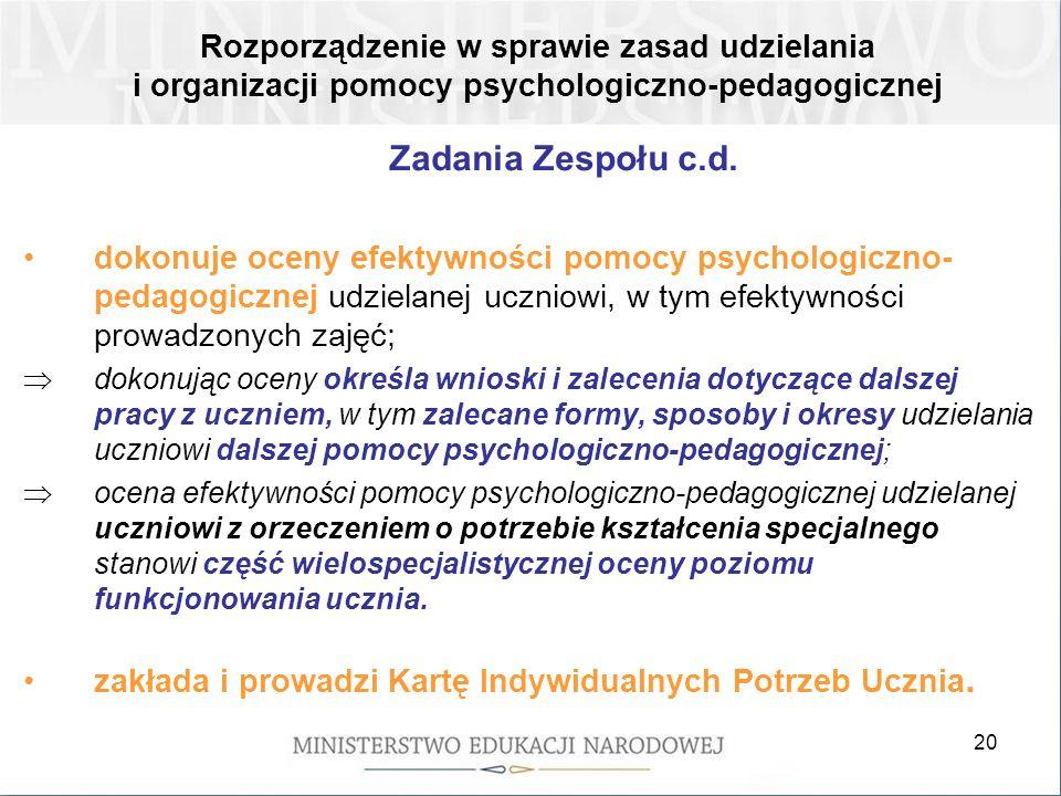 20 Zadania Zespołu c.d.