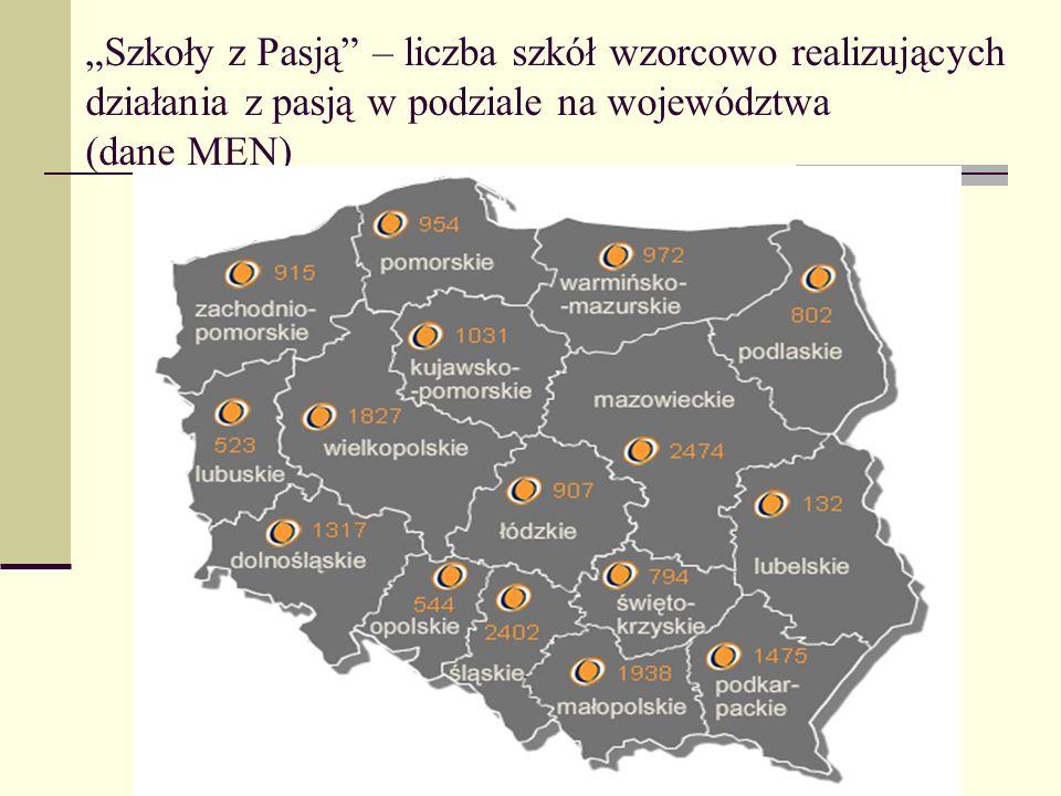 Szkoły z Pasją – liczba szkół wzorcowo realizujących działania z pasją w podziale na województwa (dane MEN)