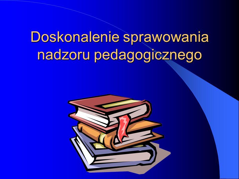 Doskonalenie sprawowania nadzoru pedagogicznego