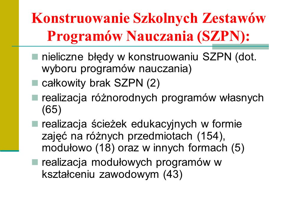 Konstruowanie Szkolnych Zestawów Programów Nauczania (SZPN): nieliczne błędy w konstruowaniu SZPN (dot.