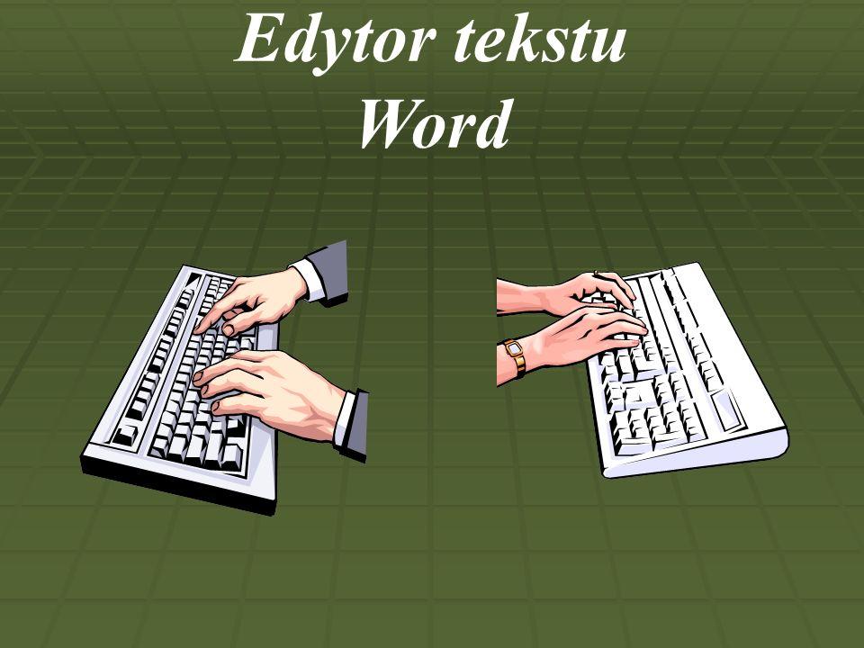 Odpowiedz na pytania: 1.Co to jest edytor tekstu.