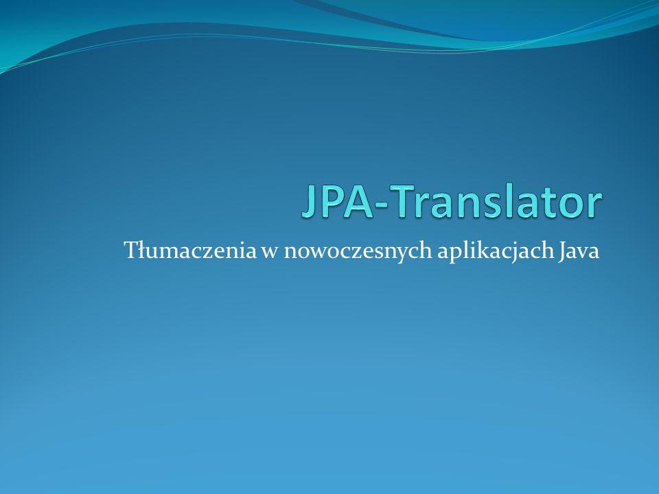 Tłumaczenia w nowoczesnych aplikacjach Java