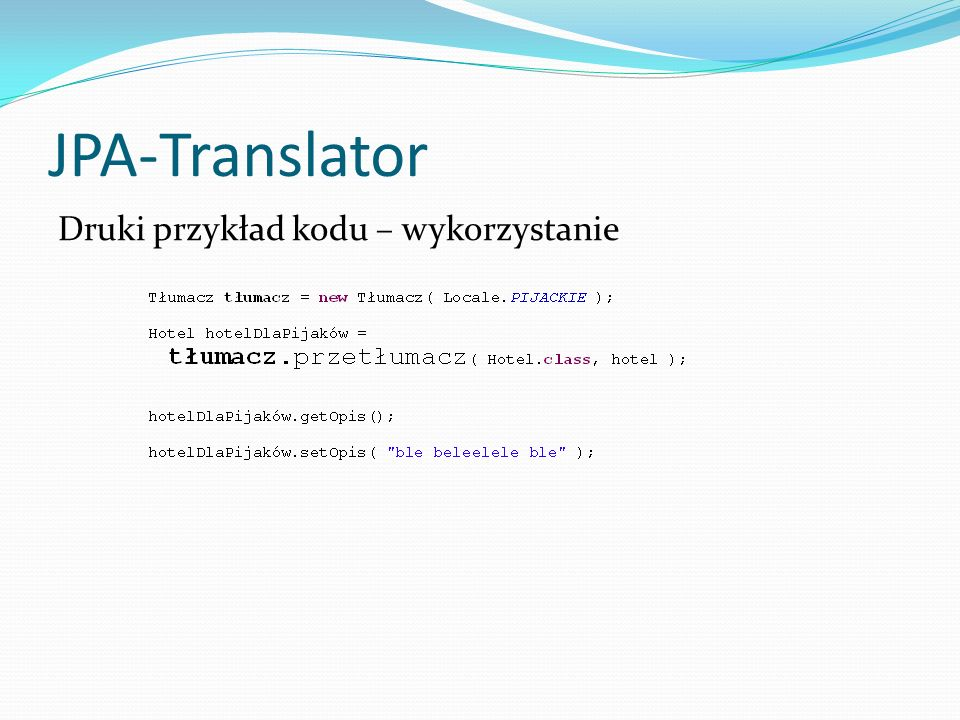 JPA-Translator Druki przykład kodu – wykorzystanie