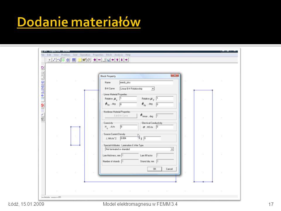 Łódź, 15.01.2009Model elektromagnesu w FEMM 3.4 17
