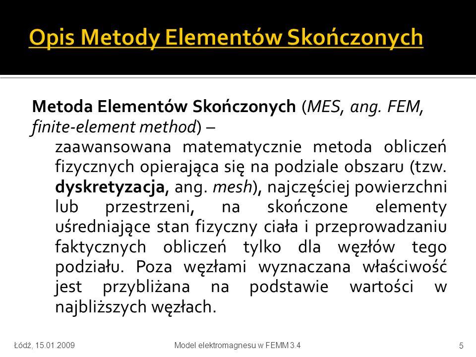 Metoda Elementów Skończonych (MES, ang.