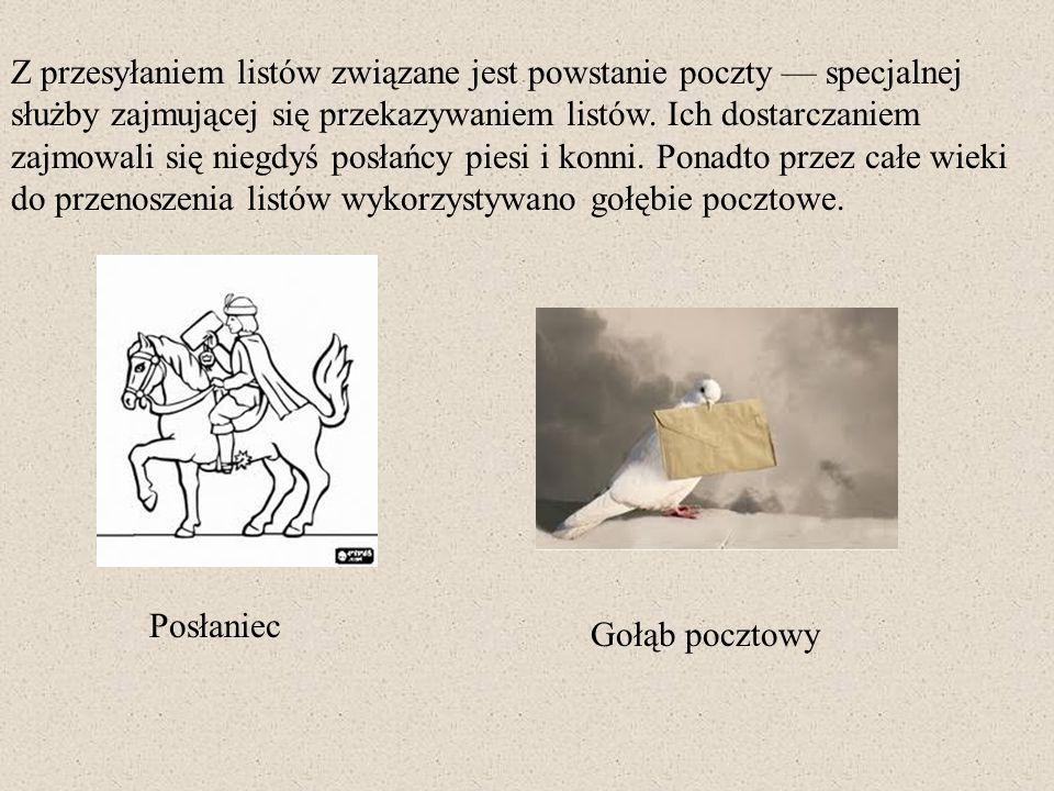 Za datę powstania poczty w naszym kraju uznaje się rok 1558, kiedy to król Zygmunt August ustanowił stałe połączenie pocztowe między Krakowem a włoskim miastem Wenecją.