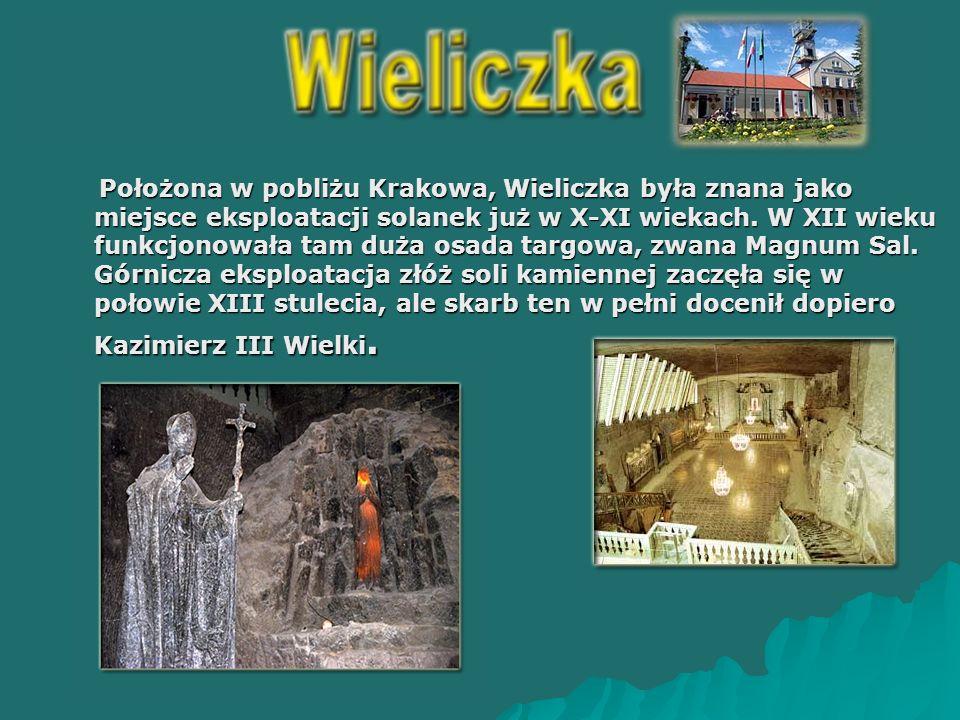 Położona w pobliżu Krakowa, Wieliczka była znana jako miejsce eksploatacji solanek już w X-XI wiekach.