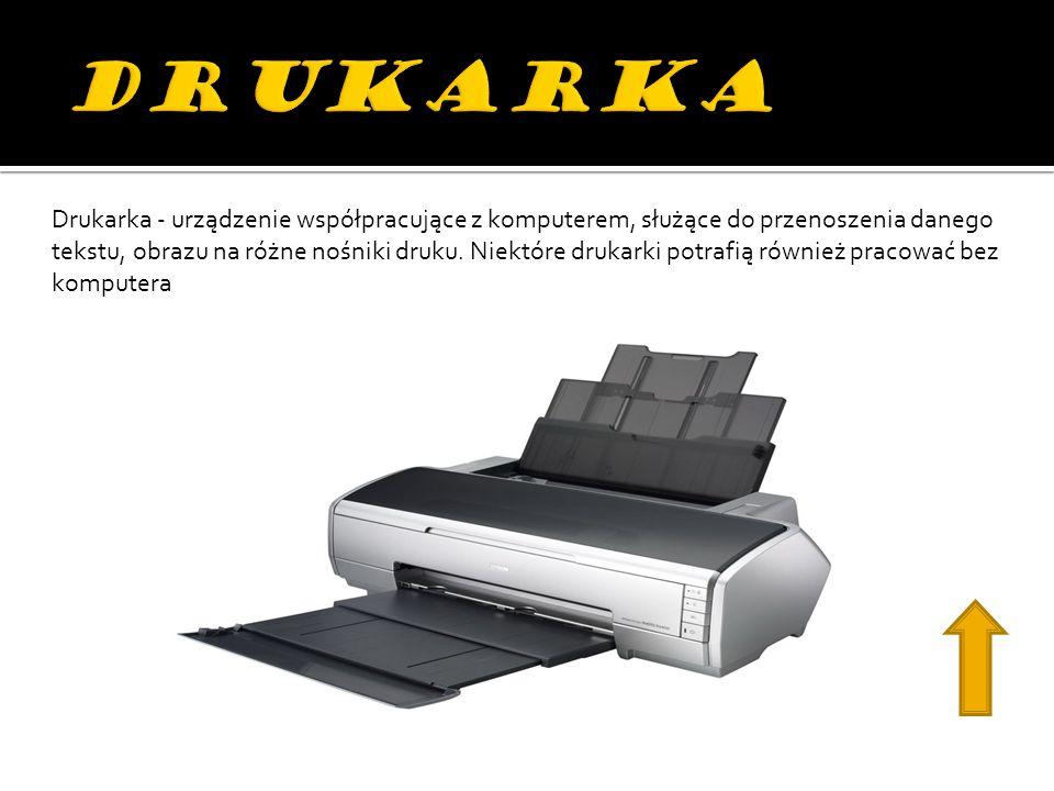 Drukarka - urządzenie współpracujące z komputerem, służące do przenoszenia danego tekstu, obrazu na różne nośniki druku.