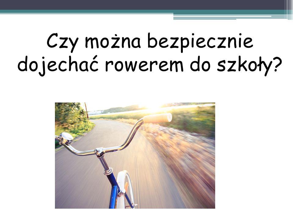 Czy można bezpiecznie dojechać rowerem do szkoły