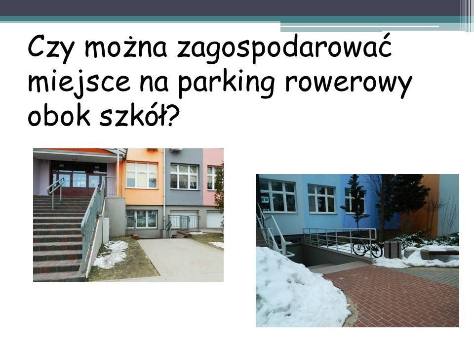 Czy można zagospodarować miejsce na parking rowerowy obok szkół
