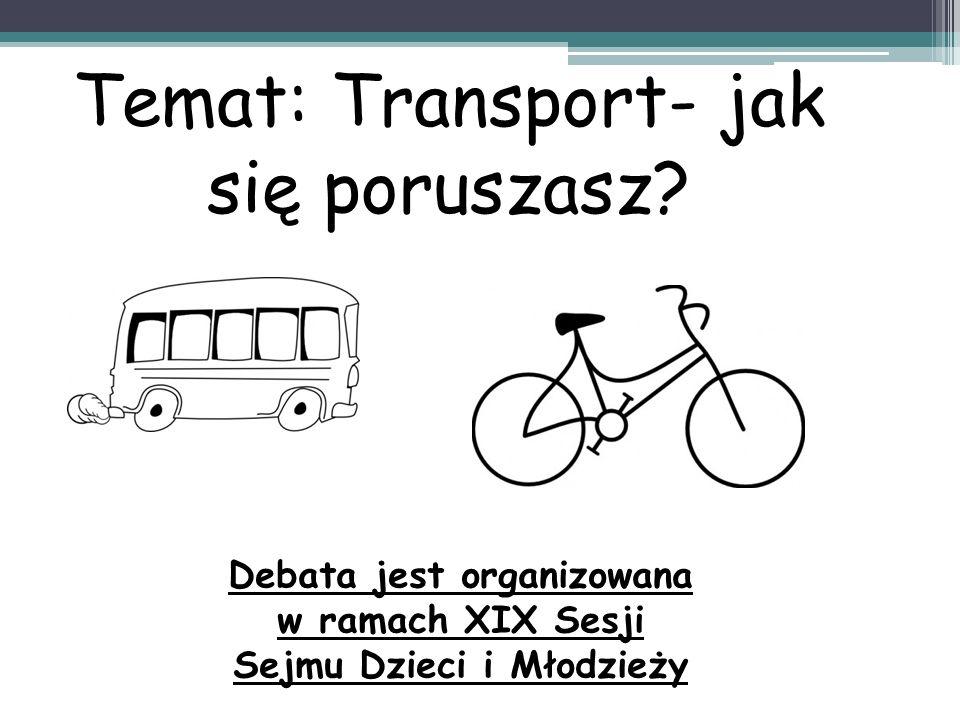 Temat: Transport- jak się poruszasz.