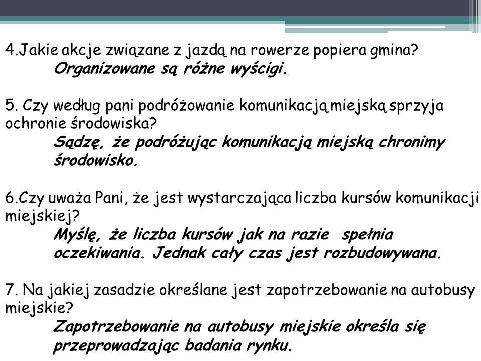 4.Jakie akcje związane z jazdą na rowerze popiera gmina.