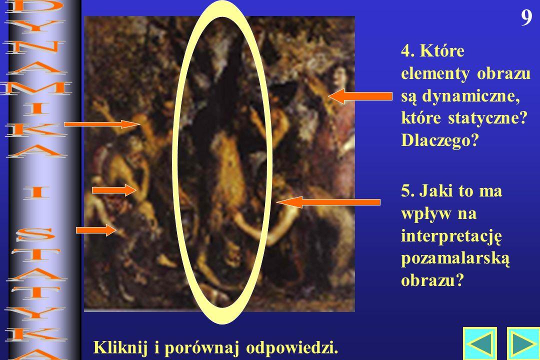 9 4.Które elementy obrazu są dynamiczne, które statyczne.
