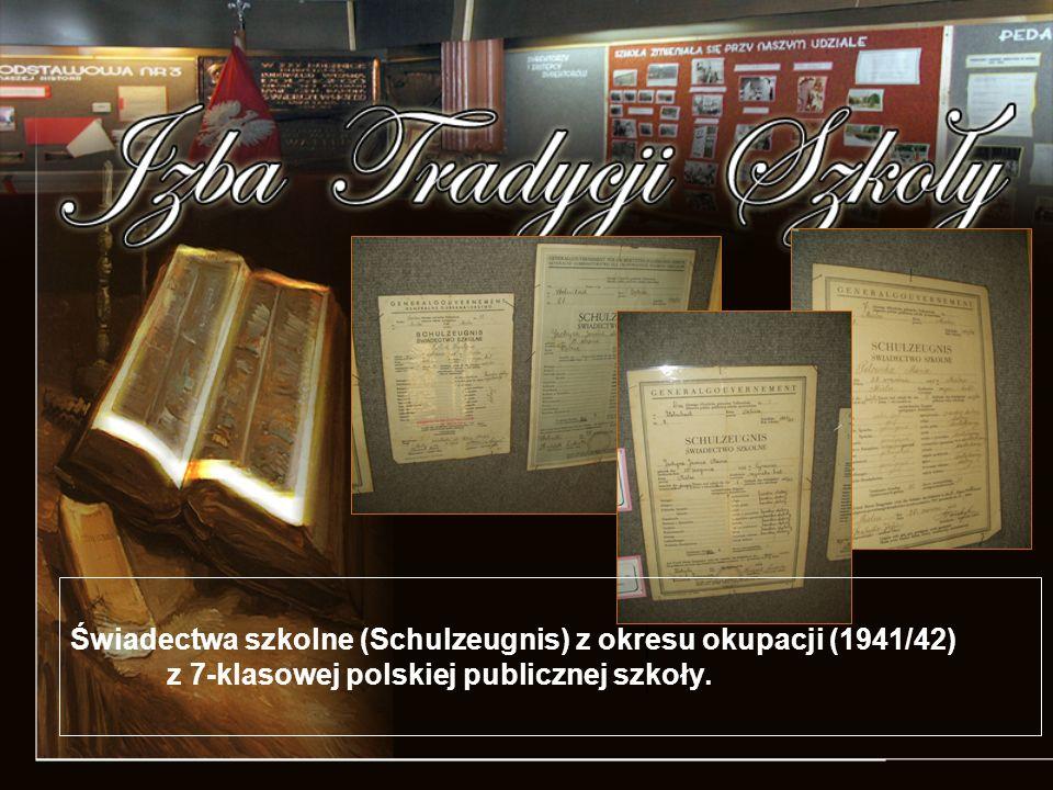 Świadectwa szkolne (Schulzeugnis) z okresu okupacji (1941/42) z 7-klasowej polskiej publicznej szkoły.