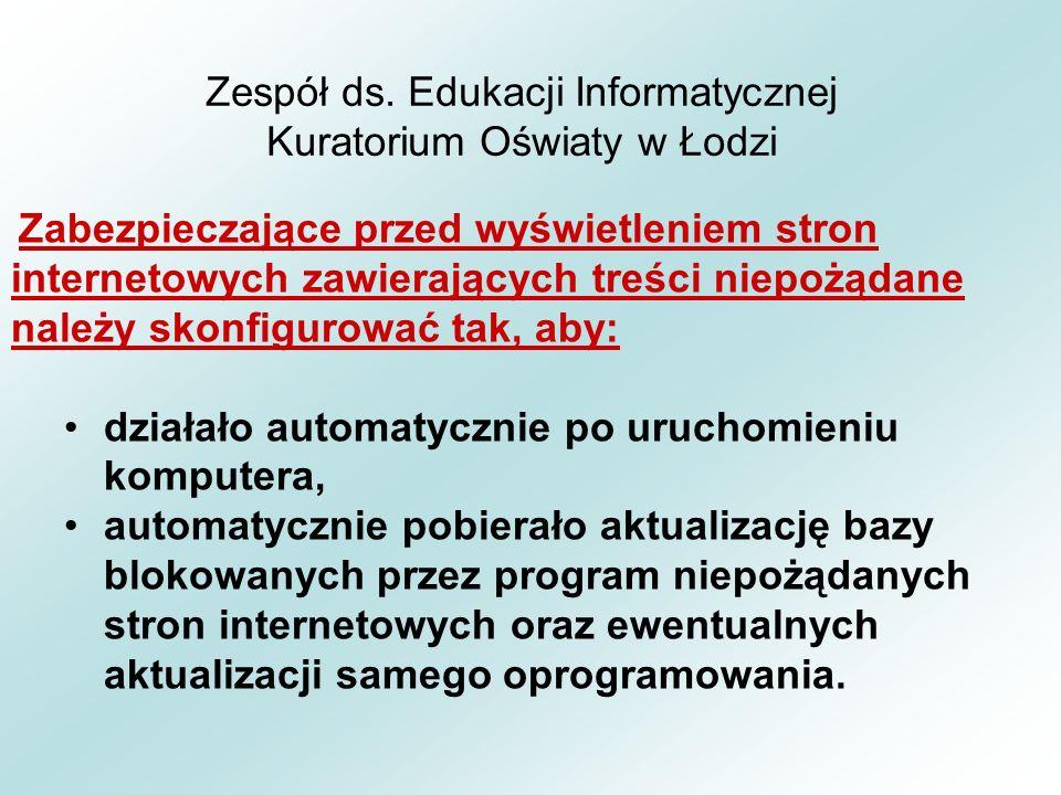Zespół ds.Edukacji Informatycznej Kuratorium Oświaty w Łodzi Dziękuję za uwagę.