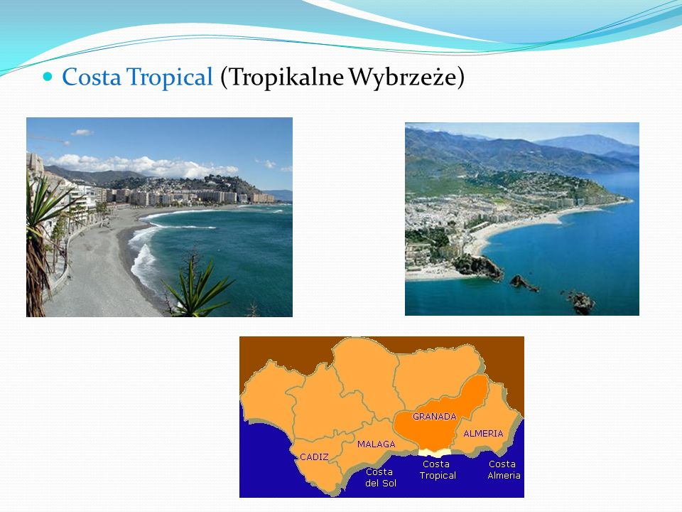 Costa Tropical (Tropikalne Wybrzeże)