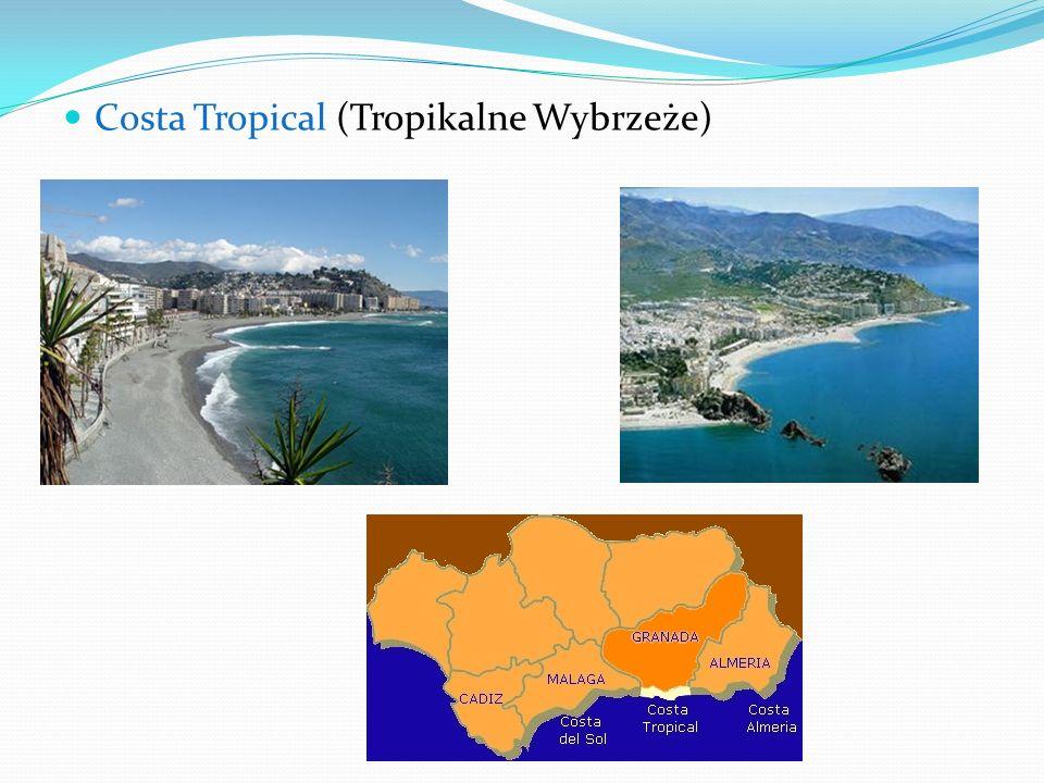 Costa Tropical (Tropikalne Wybrzeże)
