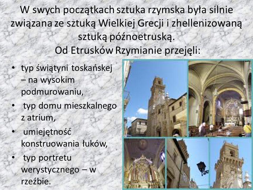 W kulturze architektonicznej Rzymianie początkowo czerpią od Etrusków konstrukcje i prosta formę, później - począwszy od III w.
