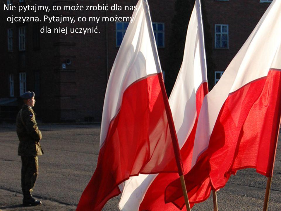 Jestem Polakiem - a więc mam obowiązki polskie.