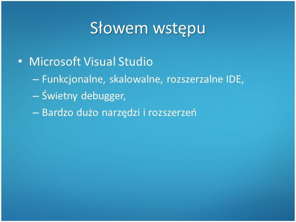 W skrócie Visual Assist DPack Regionerate CodeRush Xpress ReSharper