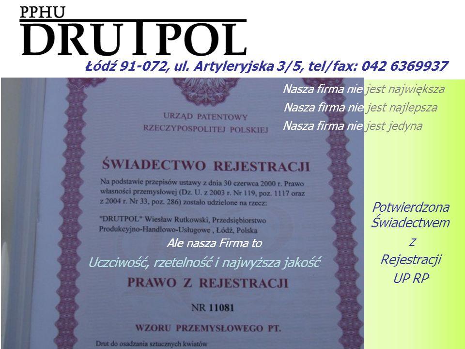 Nasza firma nie jest największa Łódź 91-072, ul. Artyleryjska 3/5, tel/fax: 042 6369937 Nasza firma nie jest najlepsza Nasza firma nie jest jedyna Ucz