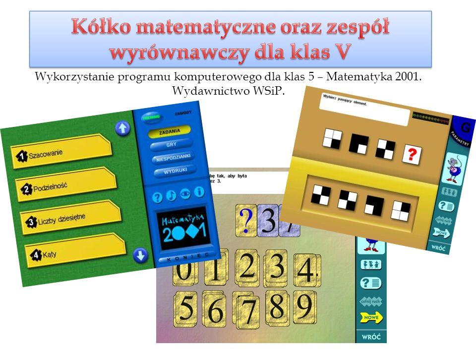 Wykorzystanie programu komputerowego dla klas 5 – Matematyka 2001. Wydawnictwo WSiP.