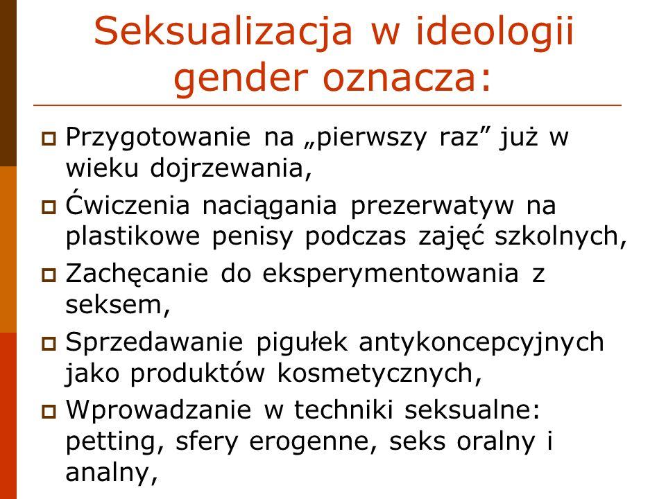 Seksualizacja w ideologii gender oznacza: Przygotowanie na pierwszy raz już w wieku dojrzewania, Ćwiczenia naciągania prezerwatyw na plastikowe penisy
