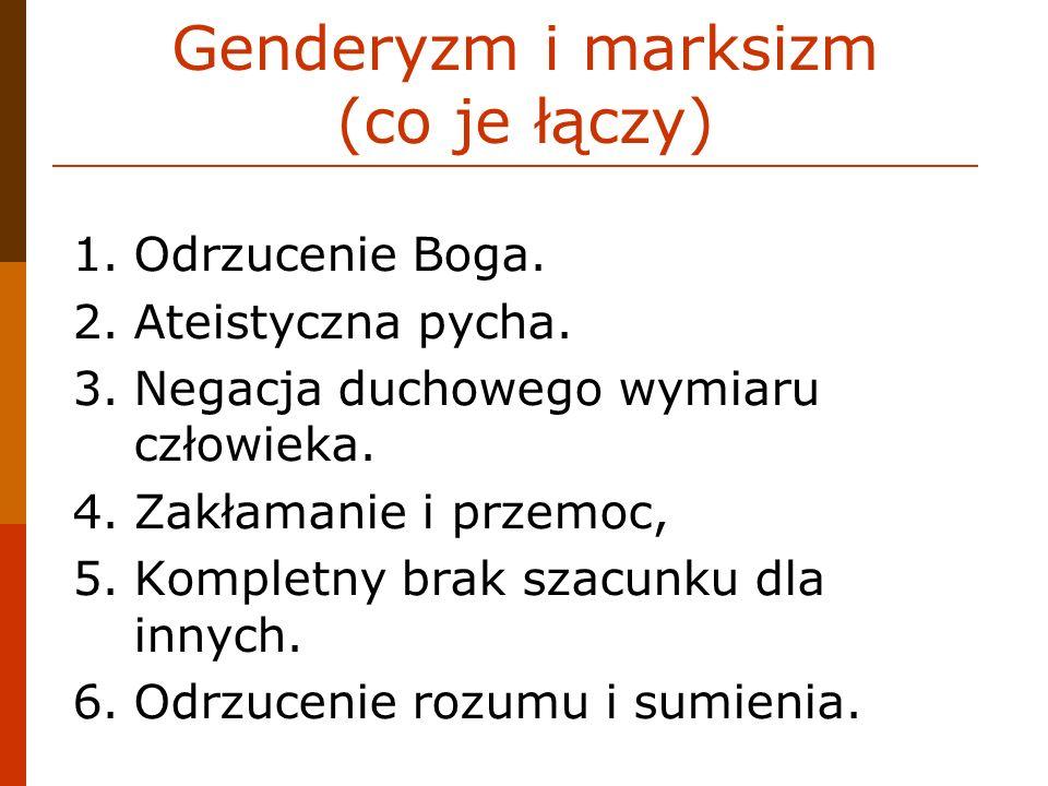 Skrót o gender 1.Ośrodki z Zachodu naciskają na Polskę, by wprowadzać idee gender.