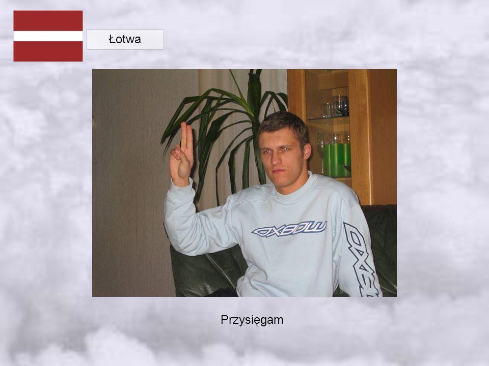 Łotwa Przysięgam
