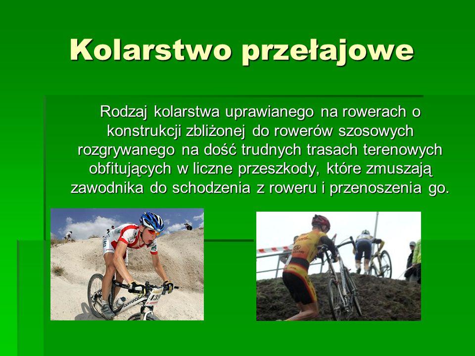 Kolarstwo torowe To kolarstwo uprawia się na rowerach torowych podobnych do rowerów szosowych, ale o uproszczonej i mocno odchudzonej konstrukcji.