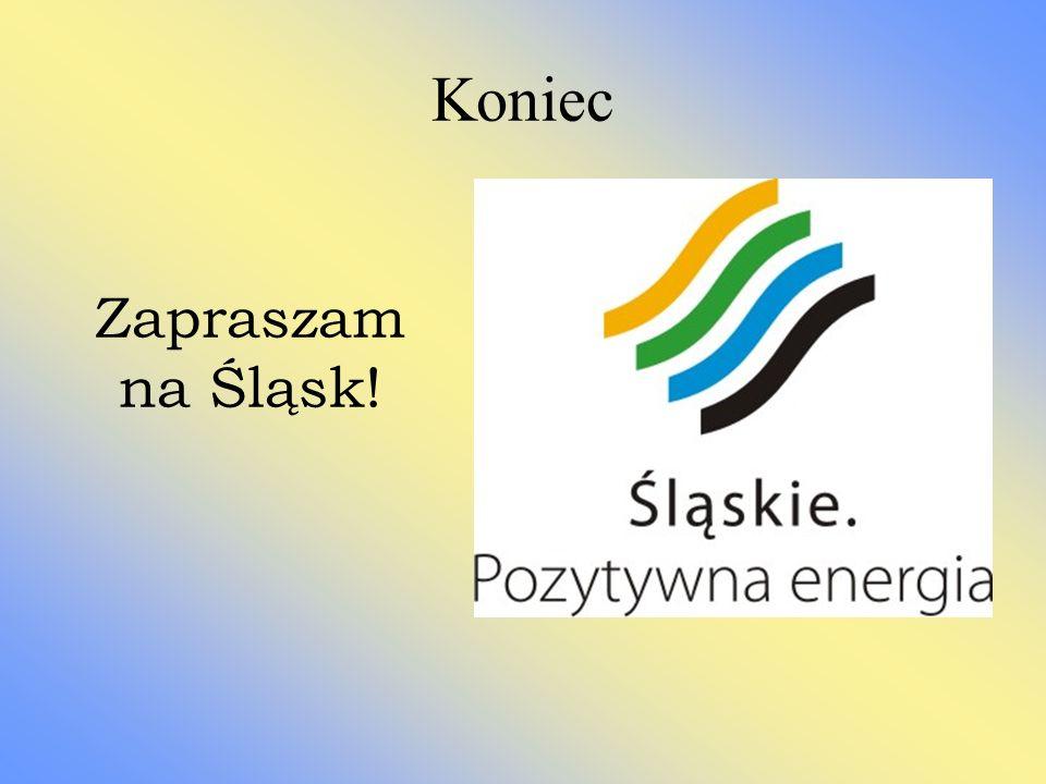 Koniec Zapraszam na Śląsk!
