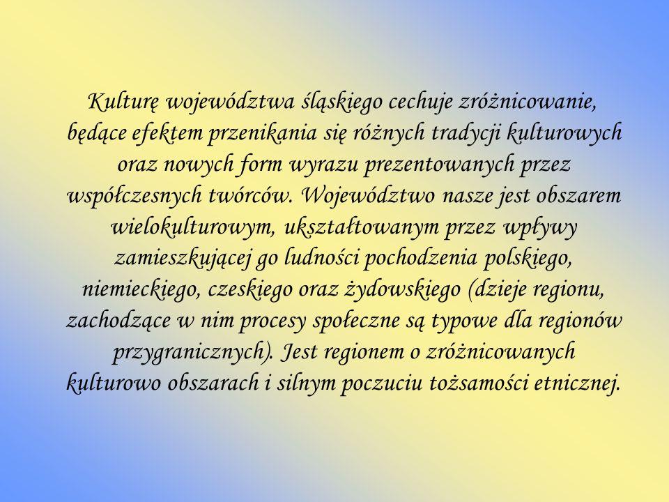 Śląskie ośrodki kultury Wśród 18 instytucji artystycznych należących do samorządu Województwa Śląskiego są 3 teatry: dramatyczny - Teatr Śląski w Katowicach, muzyczny - Teatr Rozrywki w Chorzowie, operowy - Opera Śląska w Bytomiu, gdzie wydarzeniami są zawsze premiery.
