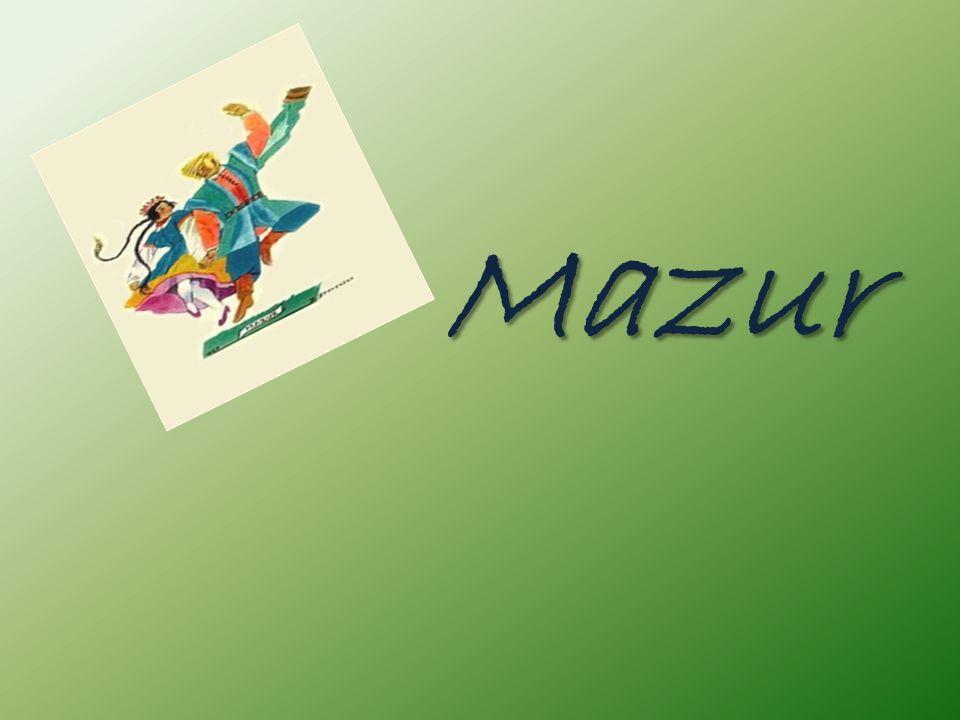Mazur jest polskim tańcem w metrum 3/4, dość żywymusually at a lively tempo, w którym akcentuje się drugą i trzecią część taktu.