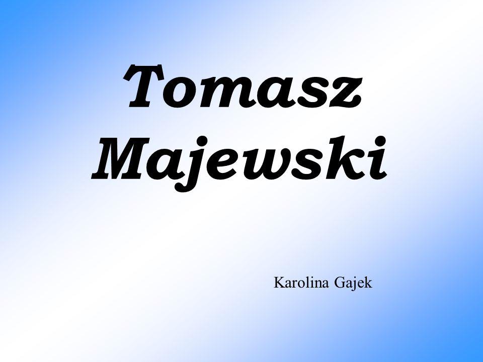 Kariera Tomasz Majewski urodził się 30 sierpnia 1981 roku w Nasielsku.