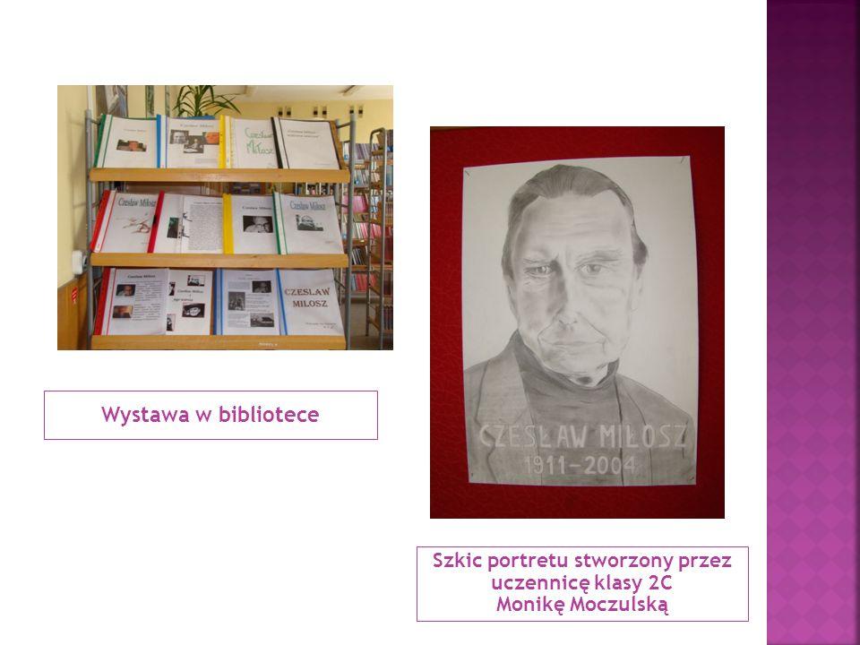 Wystawa w bibliotece Szkic portretu stworzony przez uczennicę klasy 2C Monikę Moczulską