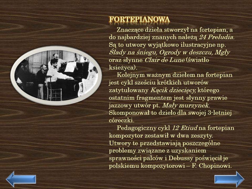 Jednym z istotnych impresjonistycznych utworów orkiestrowych jest niewątpliwie dzieło Debussyego pt.