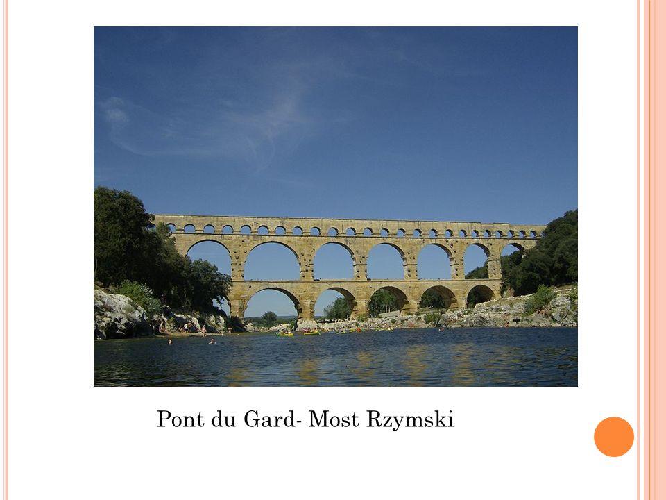 Pont du Gard- Most Rzymski