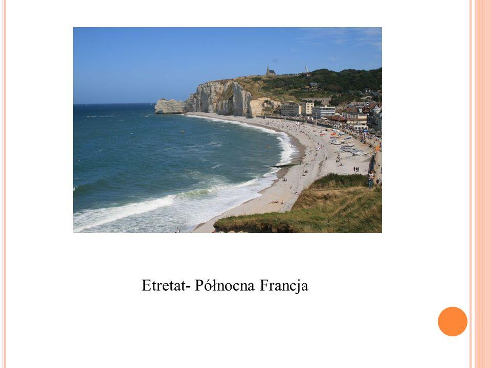 Etretat- Północna Francja