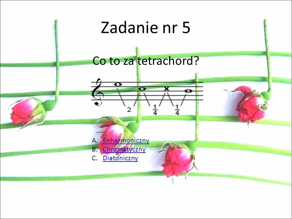 Zadanie nr 4 Dźwięk kończący utwór, będący jednocześnie pierwszym dźwiękiem każdej skali to: A.DominantaDominanta B.FinalisFinalis C.RepercussaRepercu